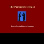 The Persuasive Essay Lesson
