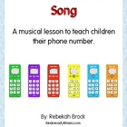 The Phone Number Song: The Quick and Easy Way to Teach Kid
