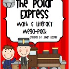 The Polar Express: Math and Literacy Fun for grades 2-4