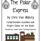 The Polar Express, by C. Van Allsburg, Questions & Project Ideas