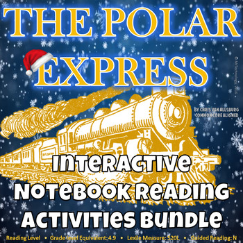 The Polar Express by Chris Van Allsburg Lesson Plans and Activities {CCSS}