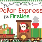 The Polar Express for Firsties