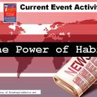 The Power of Habit: A 7 Habits Current Event Activity