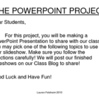 The Powerpoint Project: SUMMATIVE GRADE OR TEST REVIEW!