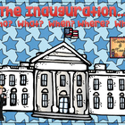 The Presidential Inauguration:  The Who, What, Where, When
