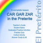 The Preterite Tense: Car, Gar, and Zar Verbs (Spanish)