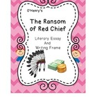 &quot;The Ransom of Red Chief&quot; Literary Essay