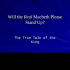 The Real Macbeth Presentation