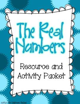 The Real Numbers Resource and Activity Packet