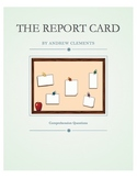 The Report Card by Andrew Clements Comprehension Questions