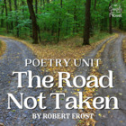 &quot;The Road Not Taken&quot; by Robert Frost Activity Pack
