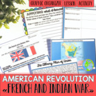 The Road to Revolution ! Lesson #1 - The French and Indian War