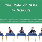 The Role of SLPs in Schools