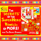 The &quot;SECRETS&quot; of the Super Hero Vowels (from &quot;The Secret S