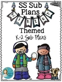 The SS Sub Plans: Winter Themed K-2 CCSS Aligned Sub Plans