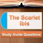 &quot;The Scarlet Ibis&quot; Study Guide