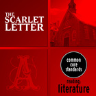 The Scarlet Letter - 5 Common Core Graphic Organizers