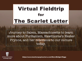 The Scarlet Letter Virtual Fieldtrip & WebQuest
