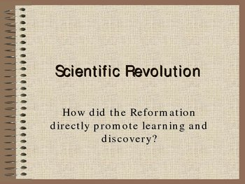 The Scientific Revolution & Major Figures Presentation