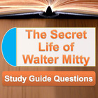 &quot;The Secret Life of Walter Mitty&quot; Study Guide Questions