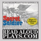 The Secret Soldier American Revolution Read Aloud Play