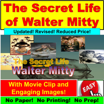 The Secrety Life of Walter Mitty : Ultimate PowerPoint