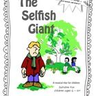 'The Selfish Giant' Musical Play (includes all mp3 songs)