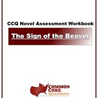The Sign Of The Beaver - Common Core Aligned Assessment Packet