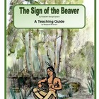 The Sign of the Beaver  A Novel Teaching Pack