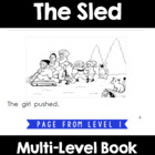 The Sled - Reproducible Multi-Leveled Guided Reading Book