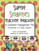 The Smarty Pants Teacher Tracker: A Classroom Management Tool