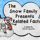 The Snow Family Presents Related Facts (Power Point Lesson)