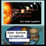 The Solar System - Part 1 (Intro) Quiz SPECIAL EDUCATION/A