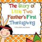 The Story of Little Two Feather&#039;s First Thanksgiving
