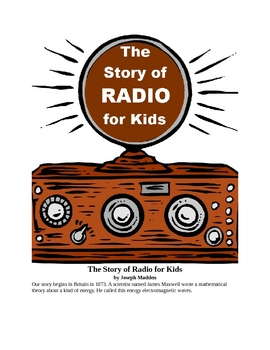 The Story of Radio for Kids