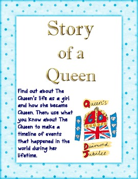 The Story of a Queen - Comprehension and Timeline
