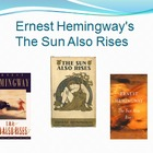 The Sun Also Rises, Hemingway - Presentation & Google Lit