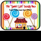 "The ""Sweet Life"" Candy Bar"