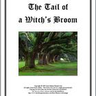 The Tail of a Witch's Broom - A Novel