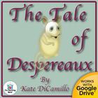 The Tale of Despereaux Novel Unit CD ~ Common Core Standards