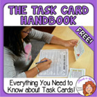 The Task Card Handbook: Everything You Need to Know - FREE!