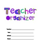 The Teacher Organizer PLUS