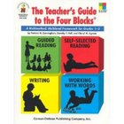 The Teacher&#039;s Guide to the Four Blocks