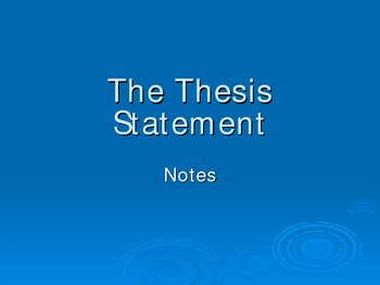 The Thesis Statement PowerPoint
