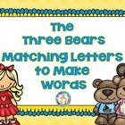 The Three Bears Matching Letters to Make Words