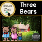 The Three Bears: Thematic Common Core Curriculum Essentials
