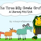 The Three Billy Goats Gruff: A Literacy mini-unit