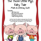 The Three Little Pigs Common Core Literacy &amp; Math Unit