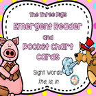The Three Little Pigs Emergent High Frequency Word Reader