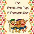 The Three Little Pigs Thematic Unit